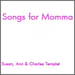 Songs For Momma