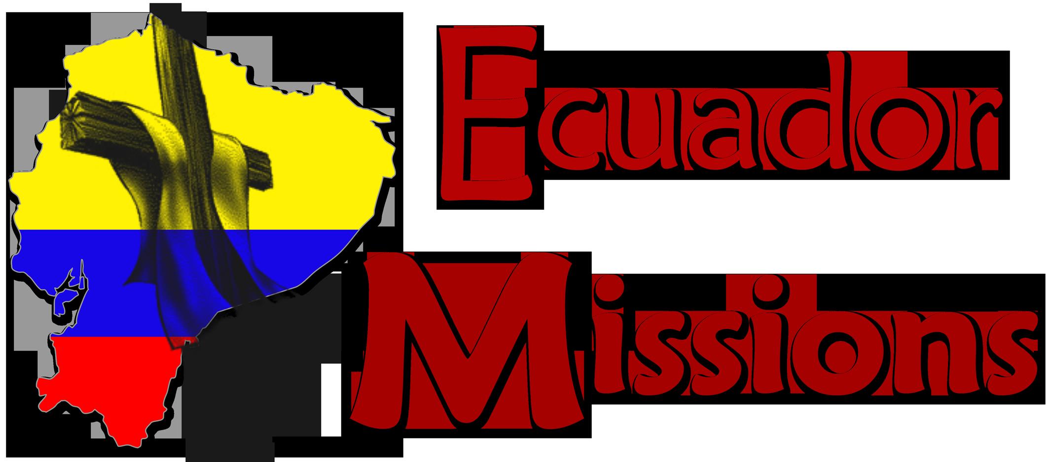 Ecuador Missions